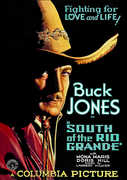 South of the Rio Grande , Buck Jones