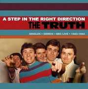 Step in the Right Direction: Singles /  Demos /  BBC [Import] , The Truth