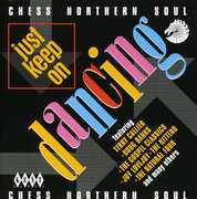 Just Keep on Dancing : Chess Northern Soul /  Various [Import] , Various Artists