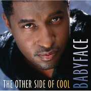 The Other Side Of Cool , Babyface