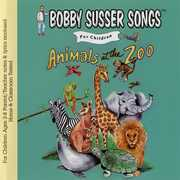 Animals At The Zoo , Bobby Susser Singers