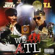 We Run Atl , T.I.