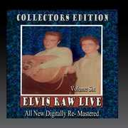 Elvis Raw Live - Volume 6 , Elvis Presley