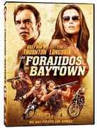 Los Forajidos De Baytown , Clayne Crawford