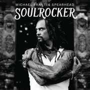Soulrocker , Michael Franti & Spearhead