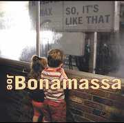 So It's Like That , Joe Bonamassa