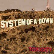 Toxicity [Explicit Content] , System of a Down