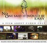 No One Said It Would Be Easy: A Film About Cloud Cult , Cloud Cult