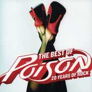The Best Of: 20 Years Of Rock , Poison