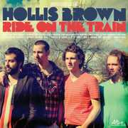 Ride on the Train , Hollis Brown