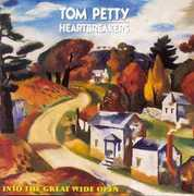Into the Great Wide Open , Tom Petty & the Heartbreakers