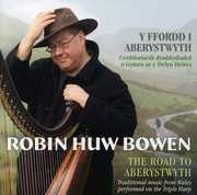 Road to Aberystwyth , Robin Huw Bowen
