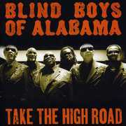 Take the High Road , The Blind Boys of Alabama