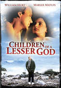 Children of a Lesser God , William Hurt