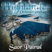 Highlander-Outlander Unplugged , Saor Patrol