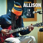 In the Mix , Bernard Allison