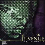 Rejuvenation [Explicit Content] , Juvenile