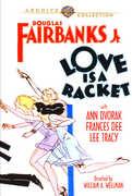 Love Is a Racket , Douglas Fairbanks, Jr.