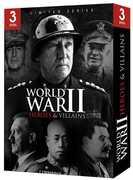 World War II: Heroes and Villains , Joseph Goebbels