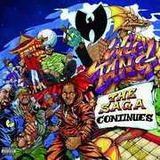 Saga Continues [Explicit Content] , Wu-Tang