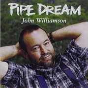 Pipe Dream [Import] , John Williamson