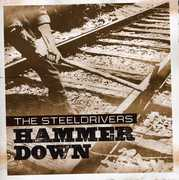 Hammer Down , SteelDrivers