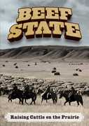 Beef State: Raising Cattle on the Prairie , Peter Coyote