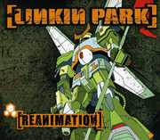 Reanimation [Digipak] , Linkin Park