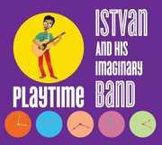 Playtime , Istvan & His Imaginary Band
