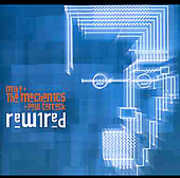 Rewired , Mike + the Mechanics