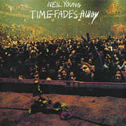 Time Fades Away , Neil Young