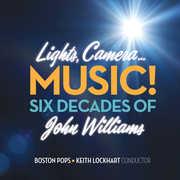 Lights Camera Music Six Decades Of John Williams , Boston Pops Orchestra