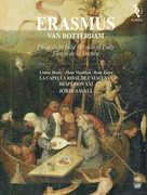 Erasmus Van Rotterdam - Praise of Folly , Jordi Savall