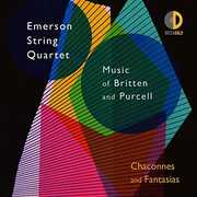 Chaconnes & Fantasias: Music of Britten & Purcell , Emerson String Quartet
