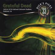 Dick's Picks 33: Oakland Coliseum Stadium Oakland , The Grateful Dead