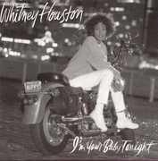 I'm Your Baby Tonight , Whitney Houston
