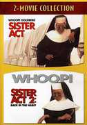 Sister Act & Sister Act 2: Back in the Habit , Whoopi Goldberg