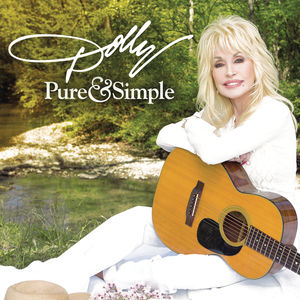 Pure & Simple , Dolly Parton