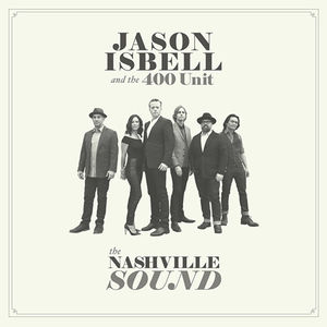 The Nashville Sound , Jason Isbell