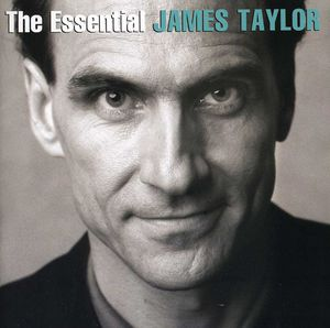 Essential James Taylor , James Taylor