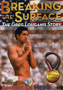 Breaking the Surface: The Greg Louganis Story , Mario Lopez