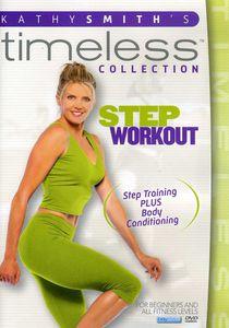 Kathy Smith Timeless: Step Aerobics Workout , Kathy Smith