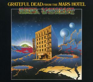 From the Mars Hotel , The Grateful Dead
