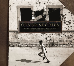 Cover Stories: Brandi Carlile Celebrates 10 Years of the Story (An Album to Benefit War Child) , Various Artists