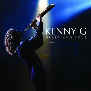 Heart and Soul , Kenny G