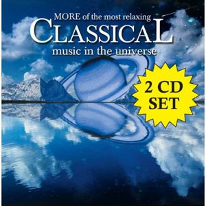 More of Most Relaxing Classical Music in Universe , Various Artists