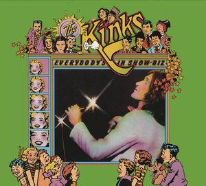Everybody's In Showbiz , The Kinks