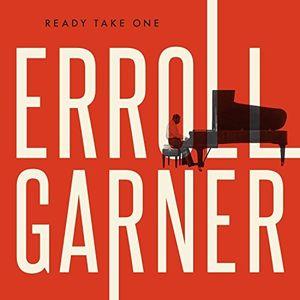 Ready Take One , Erroll Garner
