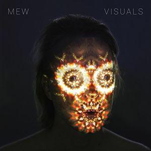 Visuals , Mew