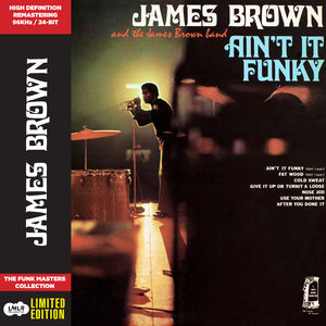 Ain't It Funky , James Brown